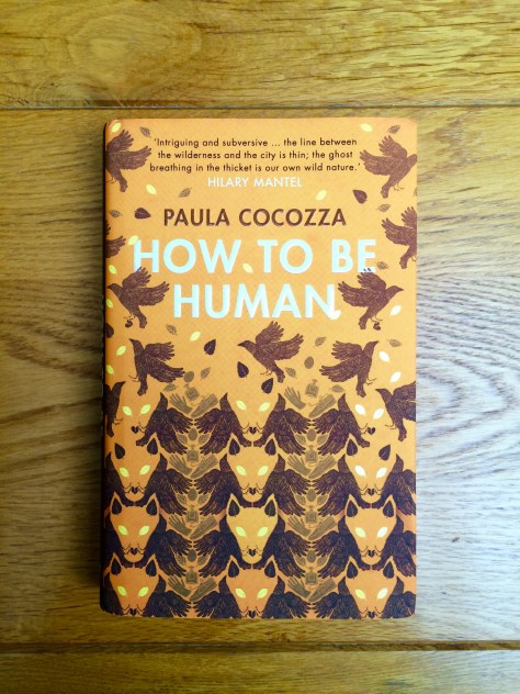 How To Be Human Paula Cocozza