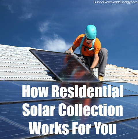How Residential Solar Collection Works For You