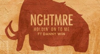nghtmre-danny-win-holdin-on-to-me-wooli-remix