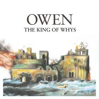 owen-king-of-whys
