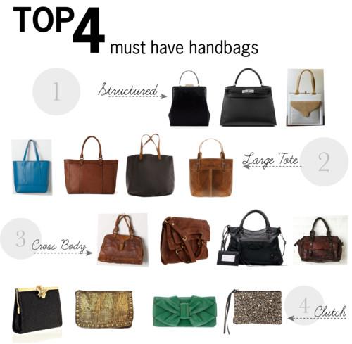 Top 4 Must Have Handbags