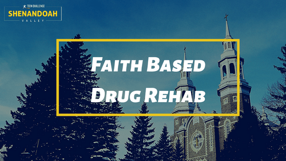 Faith based Drug Rehab