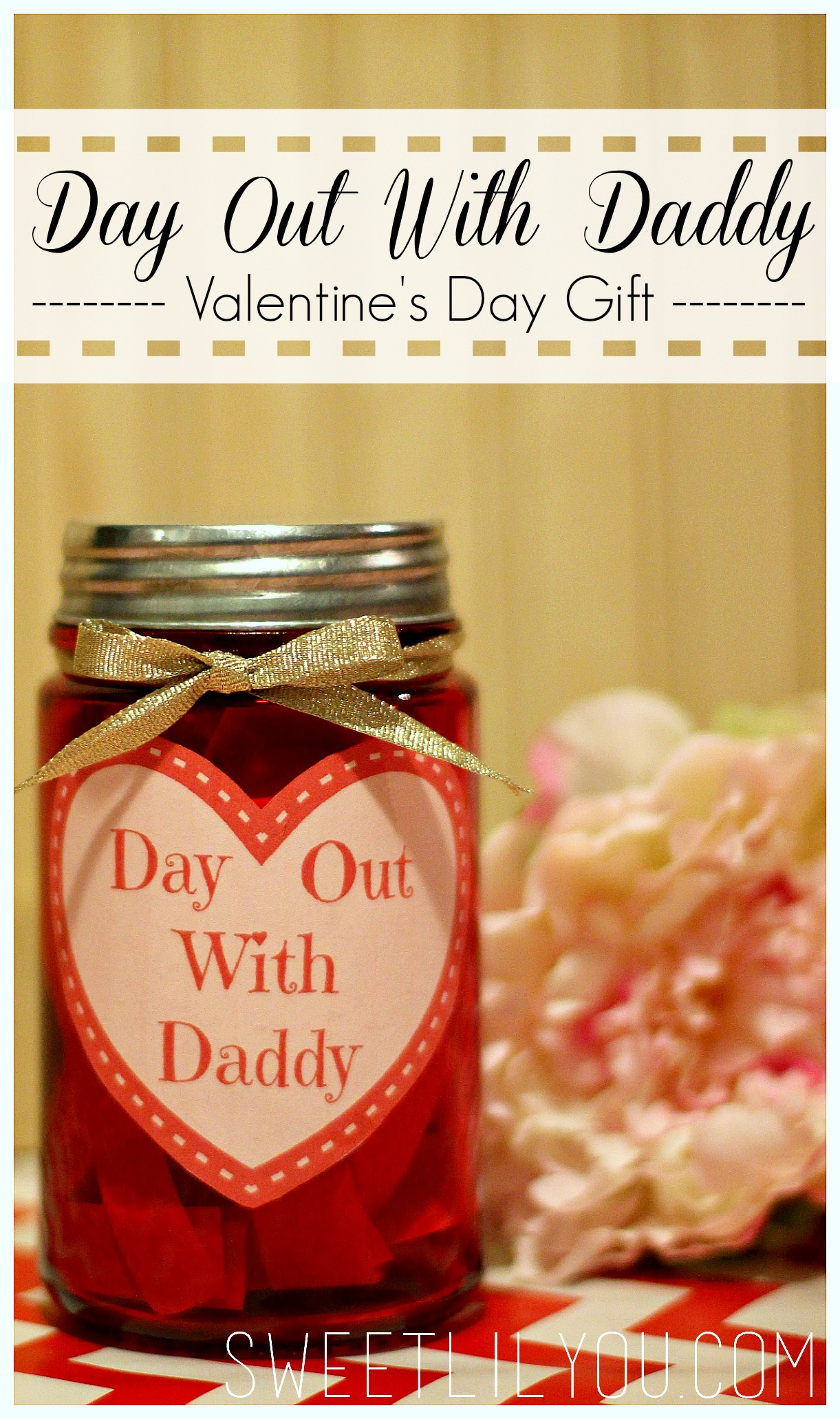 Day Out With Daddy Jar - Valentine's Day Gift for Dad - sweet lil you