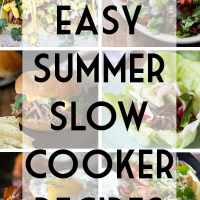 24 Summer Slow Cooker Recipes