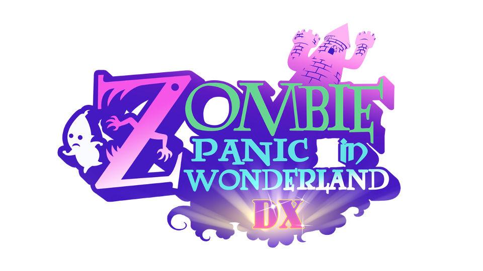 ゾンビ パニック イン ワンダーランドDX