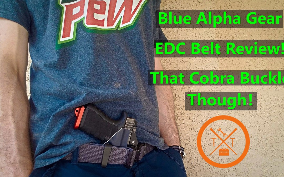 Blue Alpha Gear EDC Belt Review! Perfect For CCW!