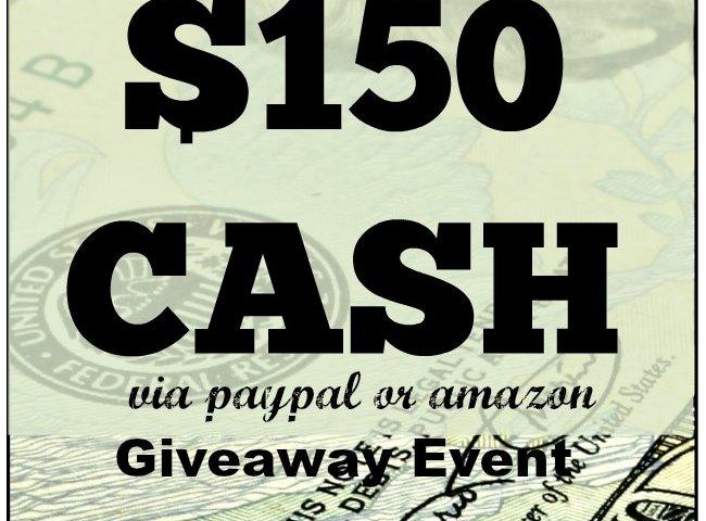 $150 Cash Giveaway Event 5/29