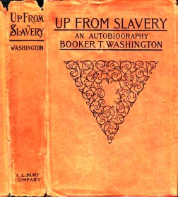 Up From Slavery (1901) (Babylon Revisited Rare Books)