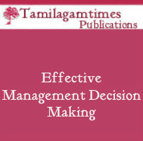 Effective Management Decision Making