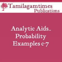 Analytic Aids…  Probability Examples c-7