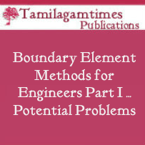 Boundary Element Methods for Engineers: Part I …Potential Problems