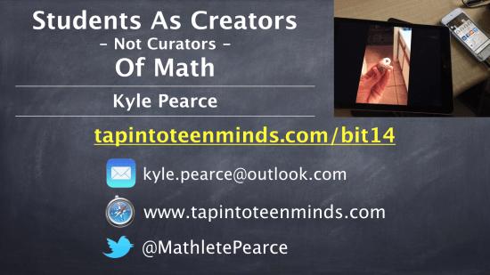 Students As Creators - Not Curators - Of Math - ECOO BIT14 Presentation