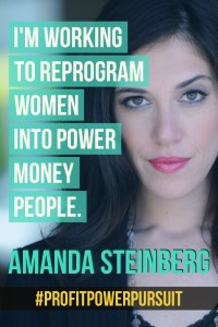 Amanda Steinberg, founder of DailyWorth and WorthFM, on Profit. Power. Pursuit. with Tara Gentile