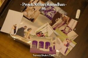 Projek 30 Hari Ramadhan #6