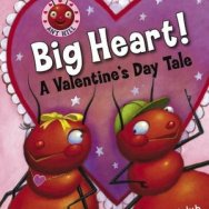 Big Heart! A Valentines Day Tale