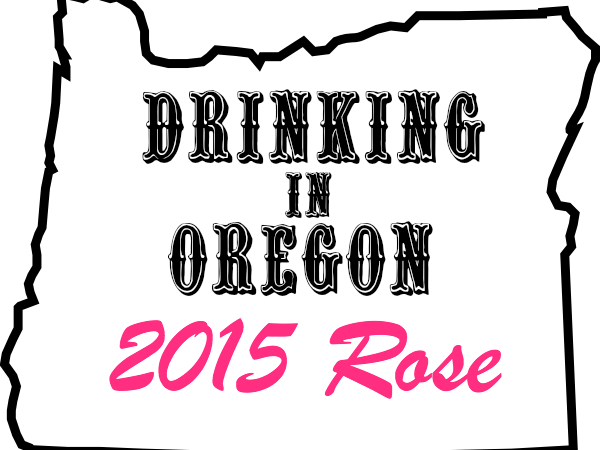 Drinking in Oregon 2015 Rose