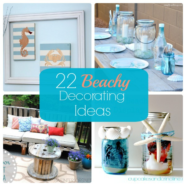 featuring 22 beachy decorating ideas amazing beach themed