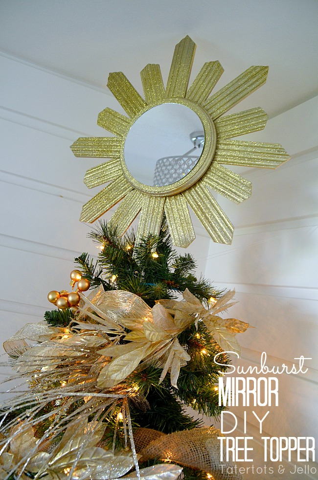 sunburst mirror diy tree topper at tatertots and jello