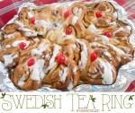 Happy Holidays: Swedish Tea Ring