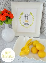 """Enjoy The Little Things"" Free Spring Printables!!"