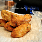 Three Ingredient Chicken Tenders