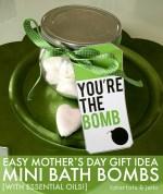 Moms' Mini Bath Bomb Recipe & Printable [& 7 More Great Mother's Day Ideas!]