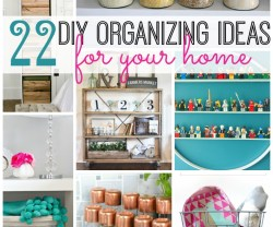 22 DIY Organizing Ideas For Your Home