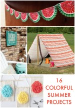 Great Ideas — 16 Colorful Summer Projects!