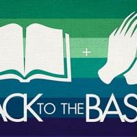 Back to the Basics - Sermon on Mark 8.22-26