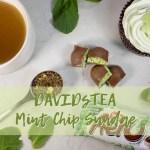DAVIDsTEA Mint Chip Sundae Tea Review (Malt Shop Collection)