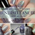 Fiendish Fancies I Want My Cake 2nd Anniversary Polish Swatches & Review