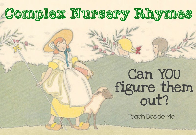 Complex Nursery Rhymes- Guess the complexified nursery rhyme
