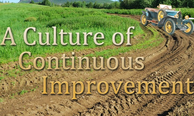 A Culture of Continuous Improvement