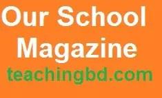 Our School Magazine
