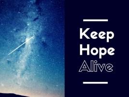 Keep Hope alive