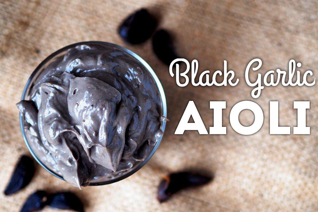 Black Garlic Aioli Recipe