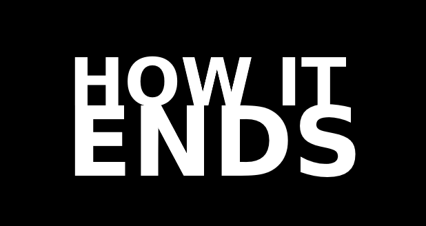How It Ends Movie   Teaser Trailer How It Ends Movie