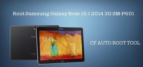 Root Samsung Galaxy Note 10.1 2014 3G P601 With CF-Auto ...
