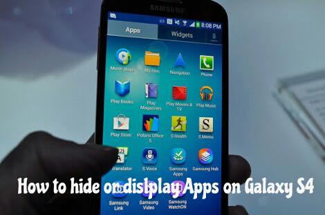 hide or display apps on s4
