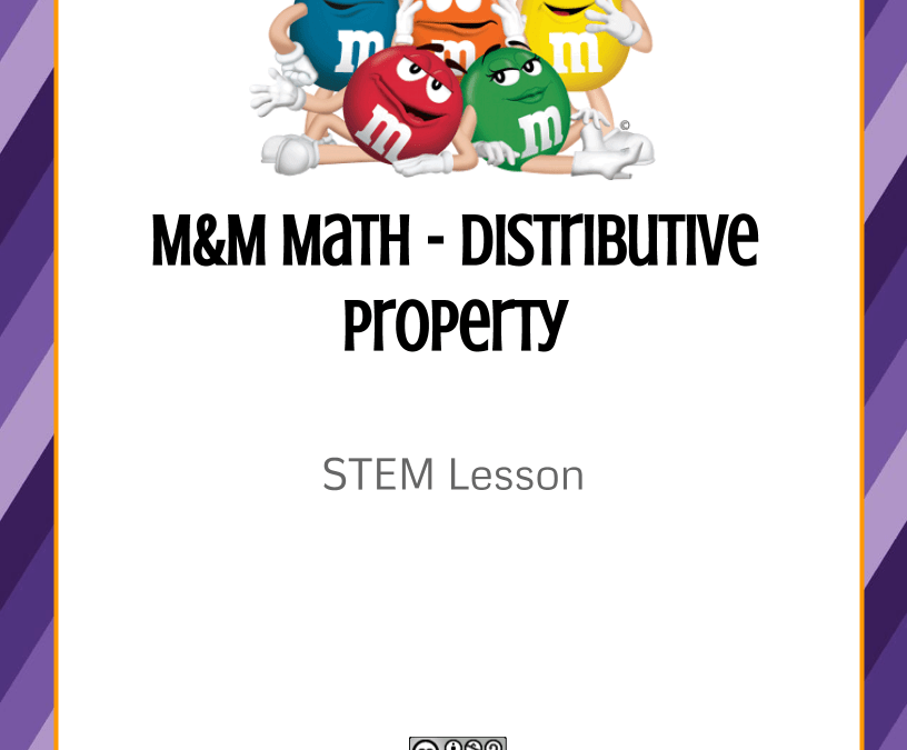 STEM Lesson – M&M Math, Distributive Property