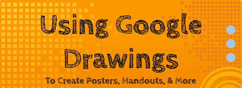 Wednesday Workshop – Google Drawings