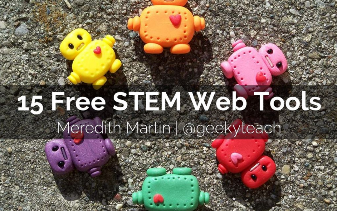 15 Free STEM Tools For Teachers & Students