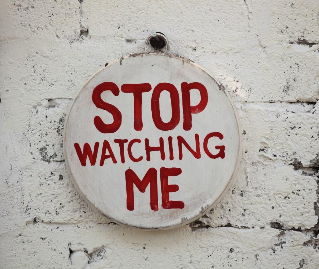 stop-watching-me