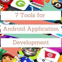 7 Essential Tools for Android App