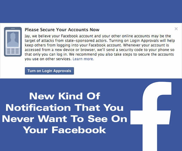 Now Facebook Will Notify If Your Account Is Being Hacked By An Attacker Working On Behalf Of A Nation-State