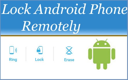Lock a Lost Android Phone