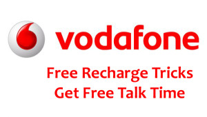 vodafone free recharge trick to get free talk time