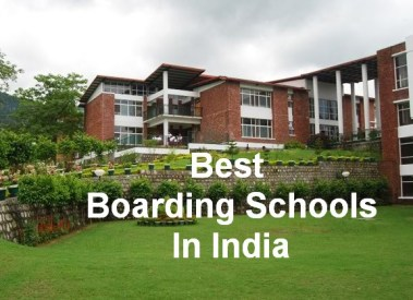 Top Best Boarding Schools In India For Boys, Girls, Co-Education