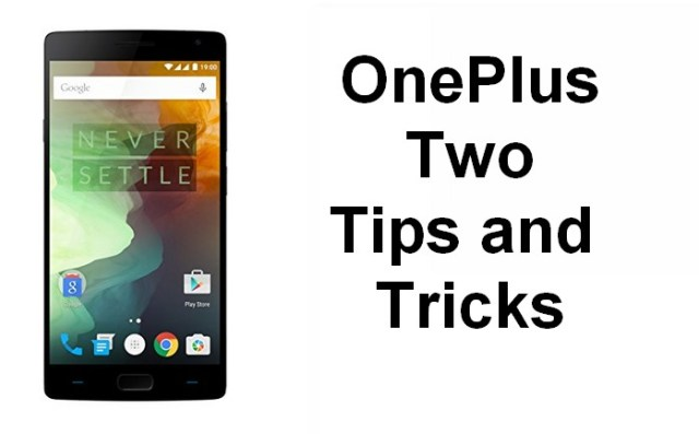 Oneplustwo tips and tricks