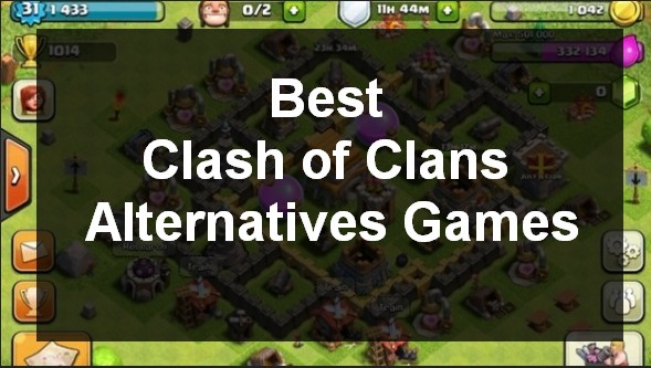 Best Clash of Clans Alternatives Games